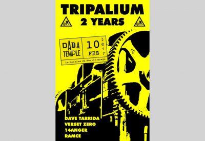 Dada Temple prés. Tripalium : 2 ans