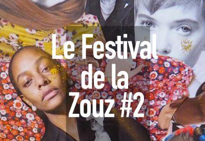 Le Festival de La Zouz #2