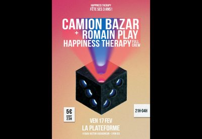 Happiness Therapy : 3 ans w/Le Camion Bazar