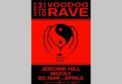 Voodoo Rave #4 w/Jérôme Hill