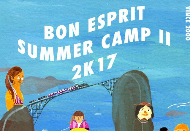 Bon Esprit Summer Camp 2K17 pt.2