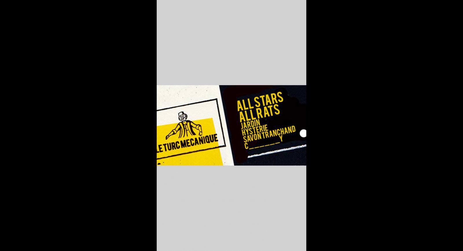 Le Turc Mécanique : All Stars / All Rats
