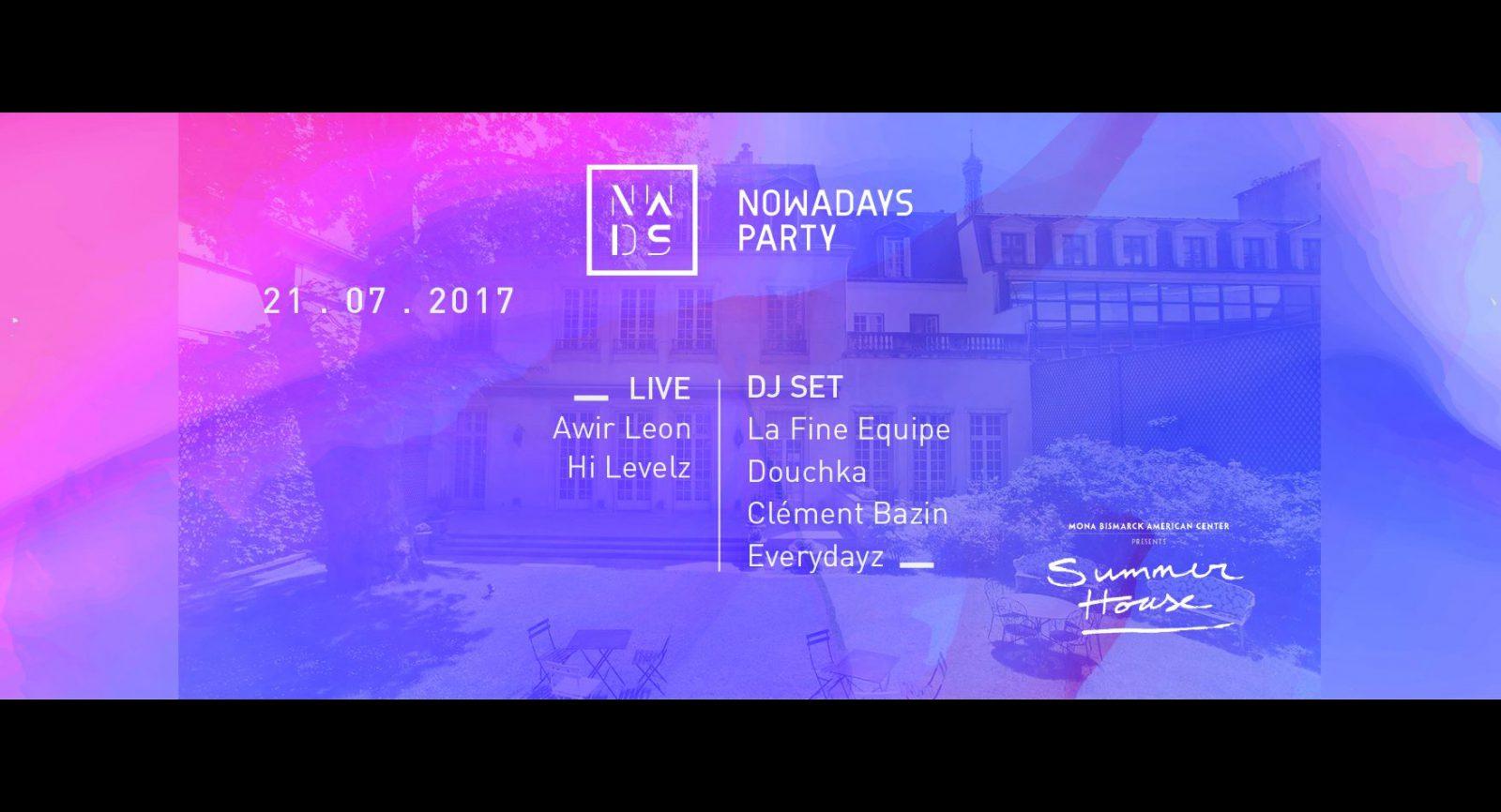 Nowadays Party w/Awir Leon