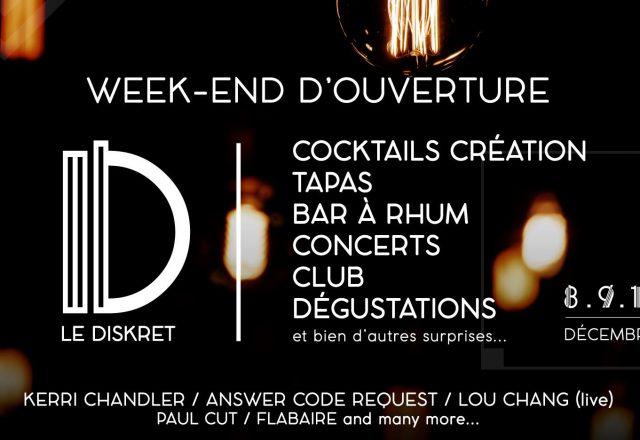 [Week-end] Le Diskret Opening