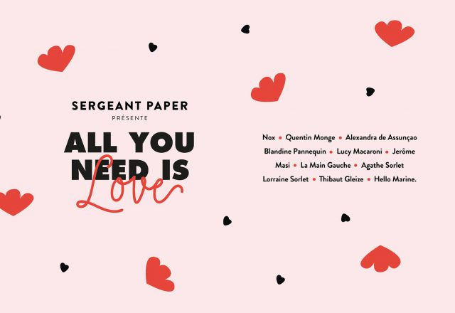 [Exposition] All You Need Is Love @Sergeant Paper