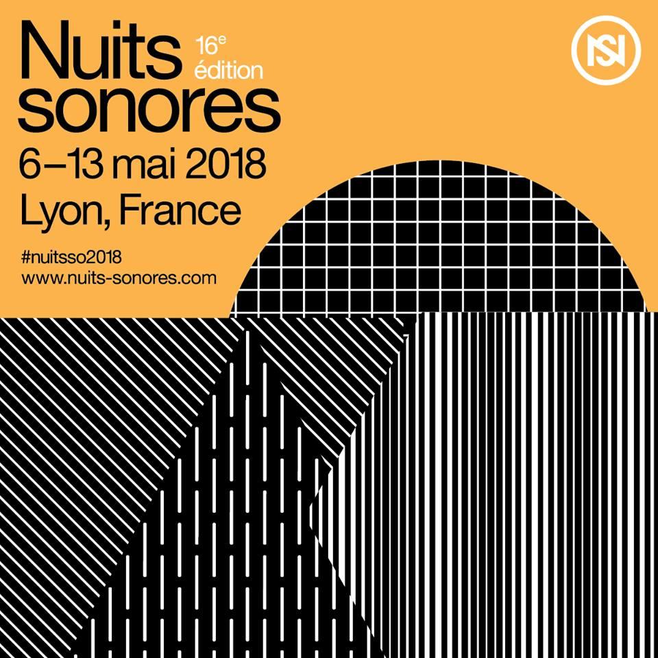 [Festival] Programmation des Nuits Sonores 2018 / les Nuits
