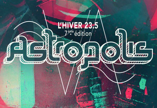 [Festival] Astropolis l'Hiver #7