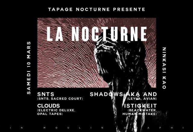 [Soirée] Tapage Nocturne w/ SNTS, Clouds