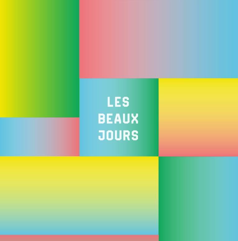 [Exposition] Les Beaux Jours