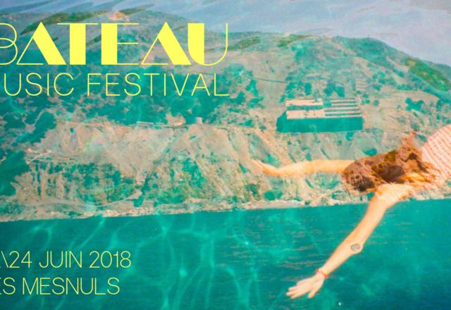 [Évènement] Bateau Music Festival