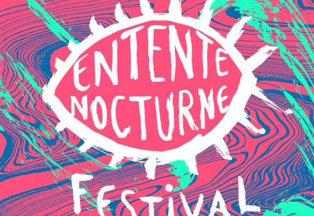 [Festival] Entente Nocturne