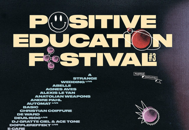 [Festival] Positive Education #3 en 7 titres