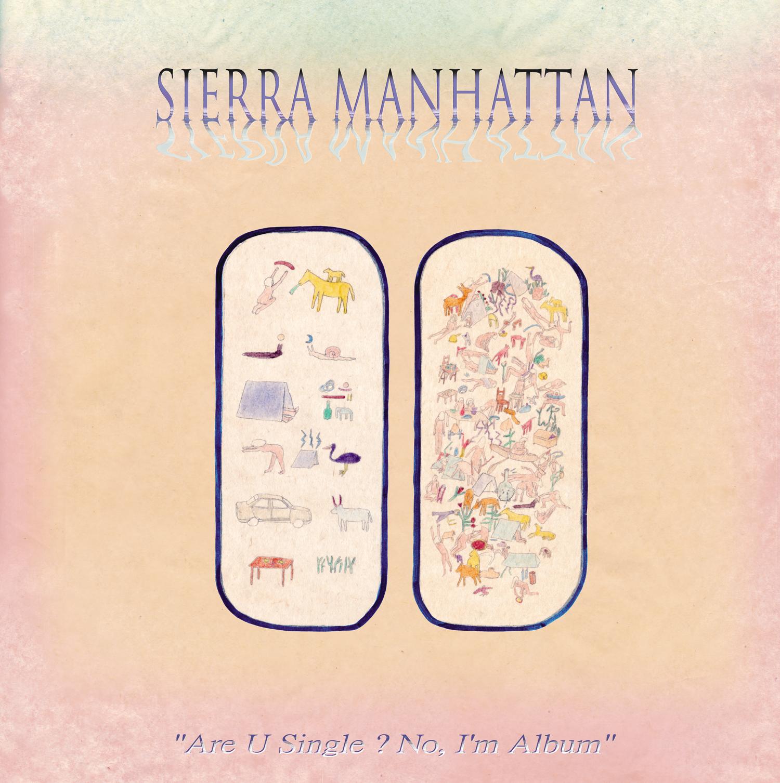 [Album première] Sierra Manhattan – Are u single ? No, I'm album