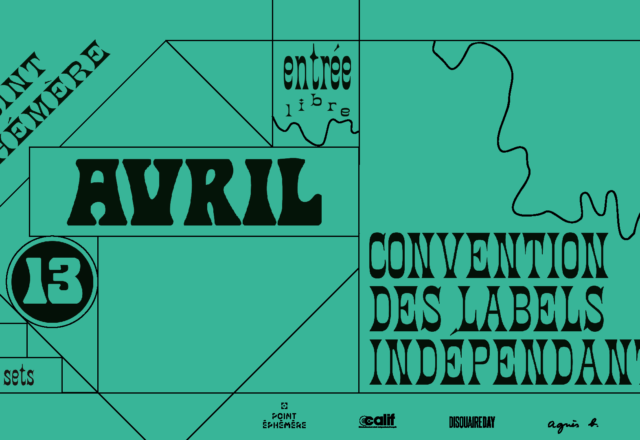 [Convention] des labels indépendants – Point Ephémère