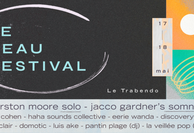 [Festival] Le Beau Festival #3