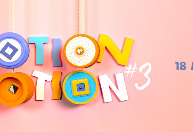 [Festival] Motion Motion