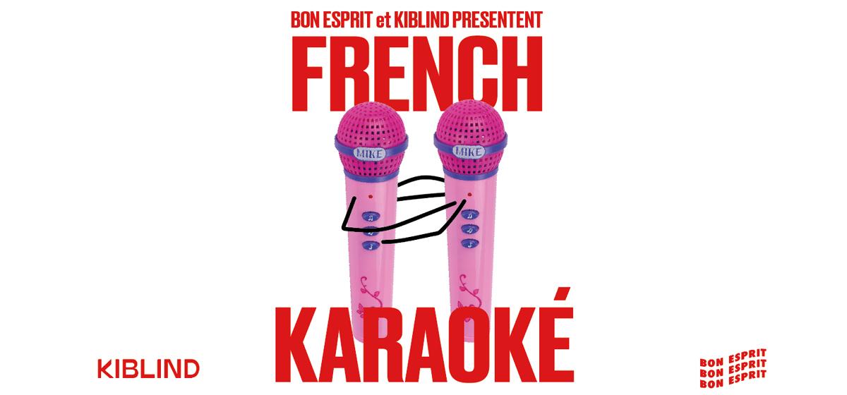 Extra! Nuits Sonores – Le French Karaoké by Kiblind & Bon Esprit