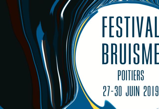 [Festival] Bruisme #9