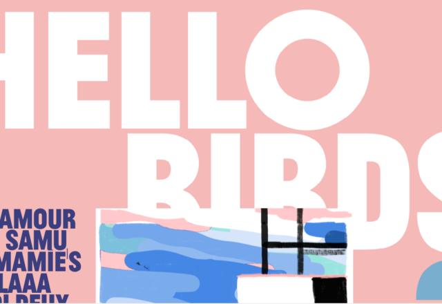 [Playlist] Pasteur Charles pour Hello Birds